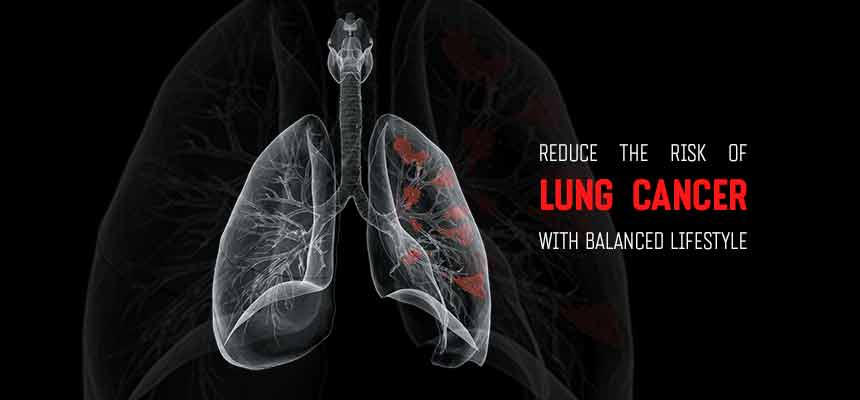 Reduce-the-risk-of-Lung-cancer-with-balanced-lifestyle