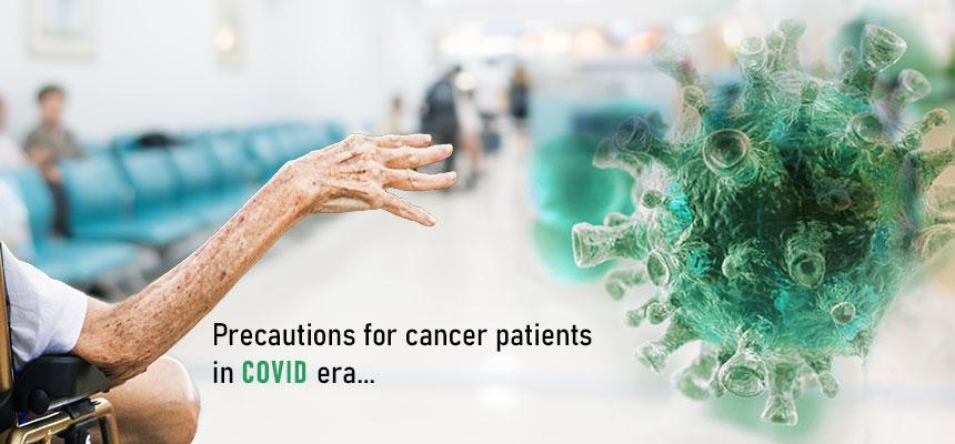 Precautions-for-cancer-patients-in-COVID-era
